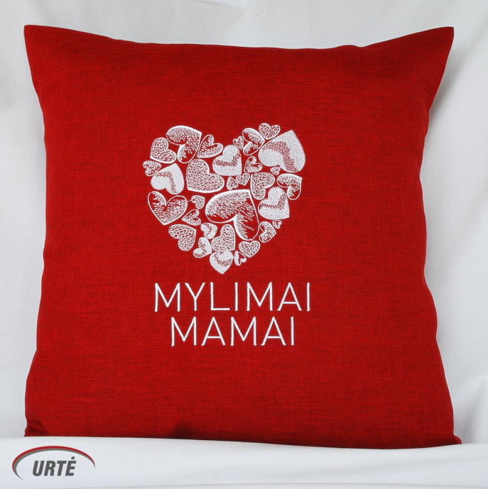 Mylimai Mamai - dekoratyvinė pagalvėlė